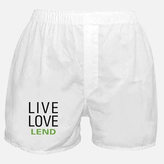 Live Love Lend Boxer Shorts