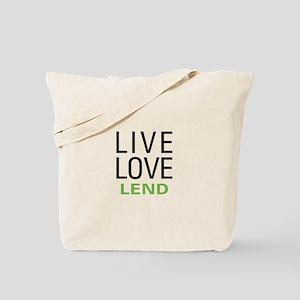 Live Love Lend Tote Bag