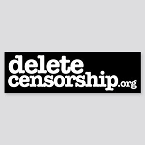 Delete Censorship Bumper Sticker