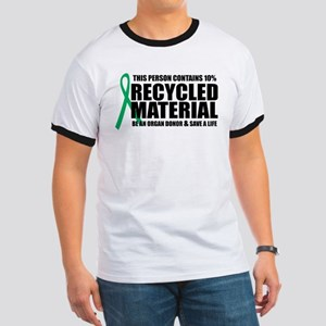 Organ Donor: Recycled Materia Ringer T