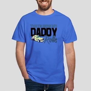 My Daddy Rolls Dark T-Shirt