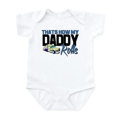 My Daddy Rolls Infant Bodysuit