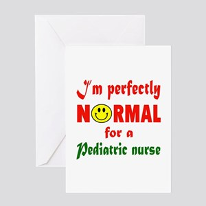I'm perfectly normal for a Pediatric Greeting Card