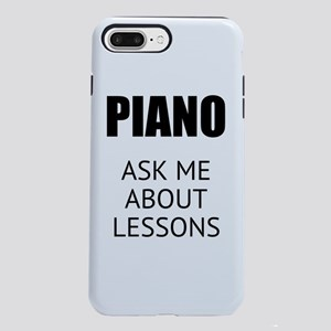 CUSTOM PIANO ASK ME ABOUT LESSONS iPhone 8/7 Plus