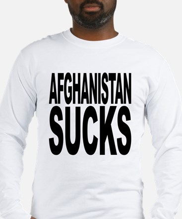 Afghanistan Sucks Long Sleeve T-Shirt