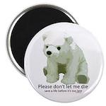 Please Dont Let Me Die Polar Magnet