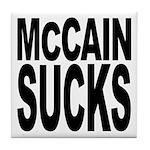 McCain Sucks Tile Coaster