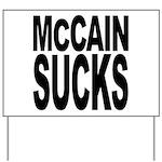 McCain Sucks Yard Sign