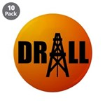 "Drill 08 3.5"" Button (10 pack)"