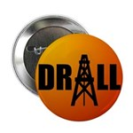 "Drill 08 2.25"" Button (100 pack)"