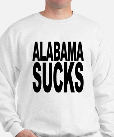 Alabama Sucks Sweatshirt