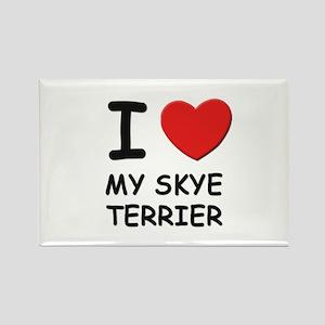 I love MY SKYE TERRIER Rectangle Magnet