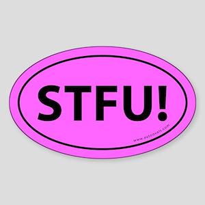 STFU! Euro Bumper Oval Sticker -Shocking Pink