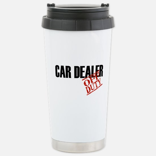 Off Duty Car Dealer Stainless Steel Travel Mug
