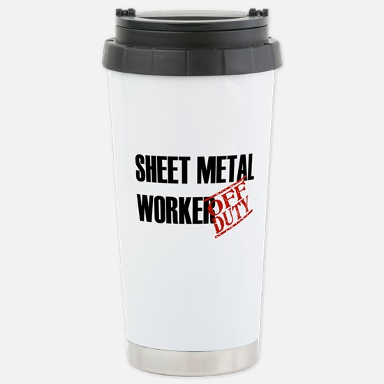 Off Duty Sheet Metal Worker Stainless Steel Travel