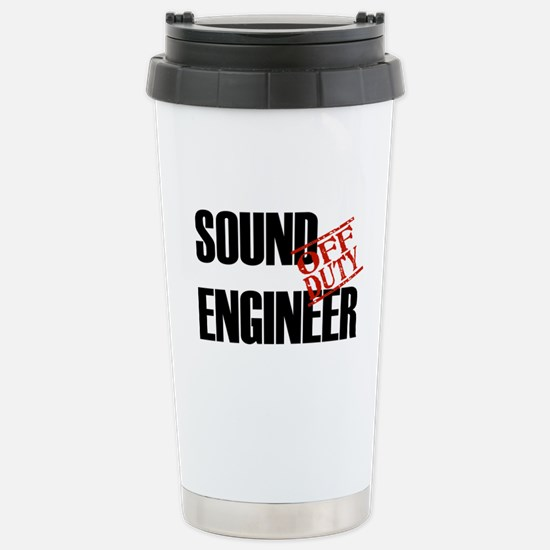 Off Duty Sound Engineer Stainless Steel Travel Mug