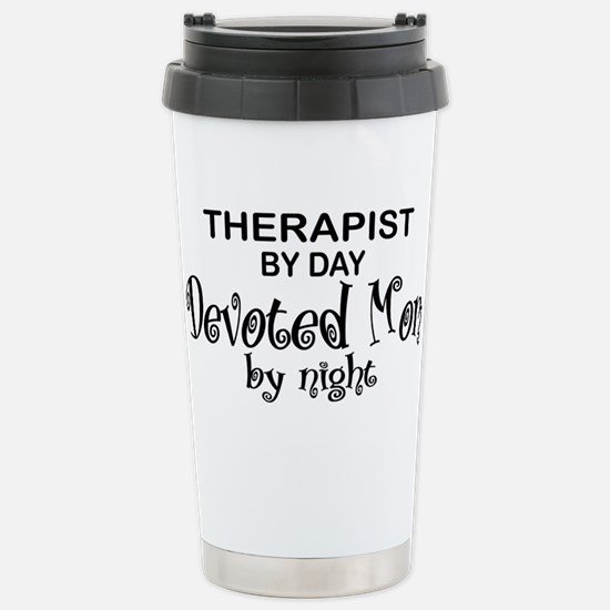 Therapist Devoted Mom Stainless Steel Travel Mug
