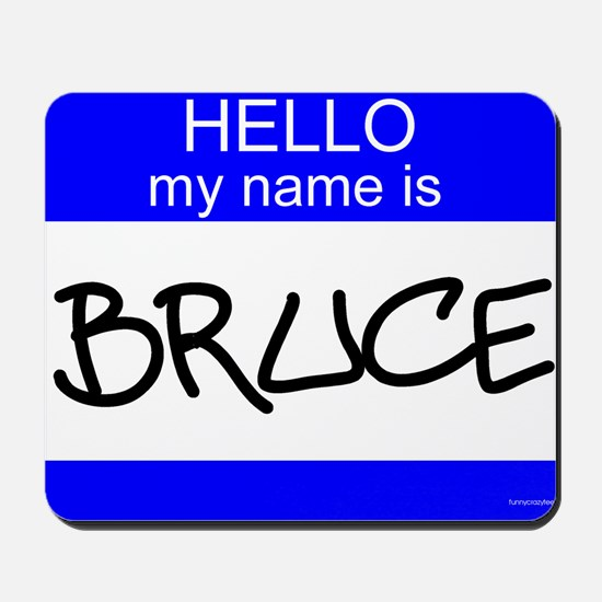 """Bruce"" Mousepad"