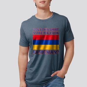 Does this shirt make me look Armenia T-Shirt