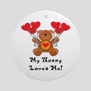 My Nanny Loves Me! Ornament (Round)