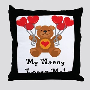 My Nanny Loves Me! Throw Pillow