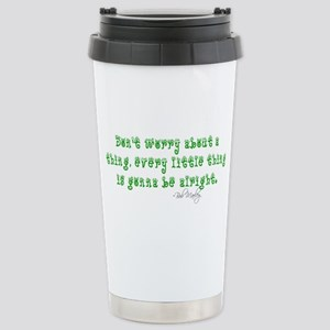 Marley Quote Stainless Steel Travel Mug