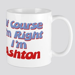 Ashton Is Right Mug