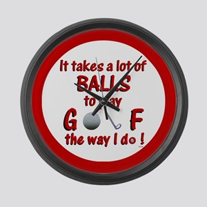 Play Golf the Way I Do Large Wall Clock
