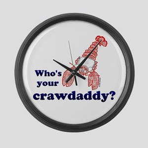 Who's Your Crawdaddy Large Wall Clock