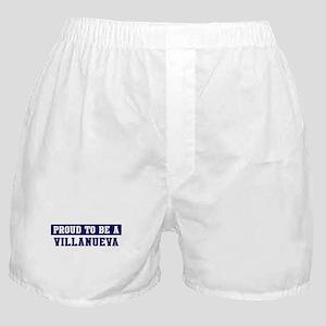 Proud to be Villanueva Boxer Shorts