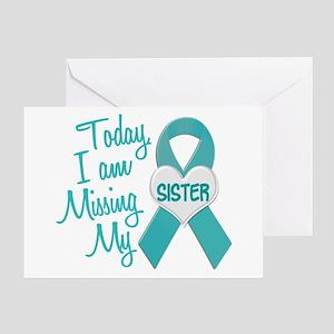 Missing My Sister 1 TEAL Greeting Card