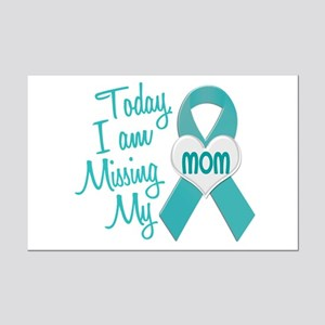 Missing My Mom 1 TEAL Mini Poster Print