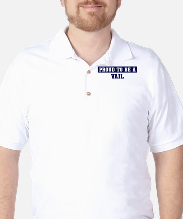 Proud to be Vail Golf Shirt