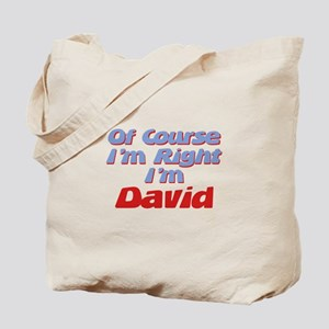 David Is Right Tote Bag