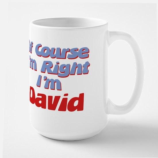 David Is Right Large Mug