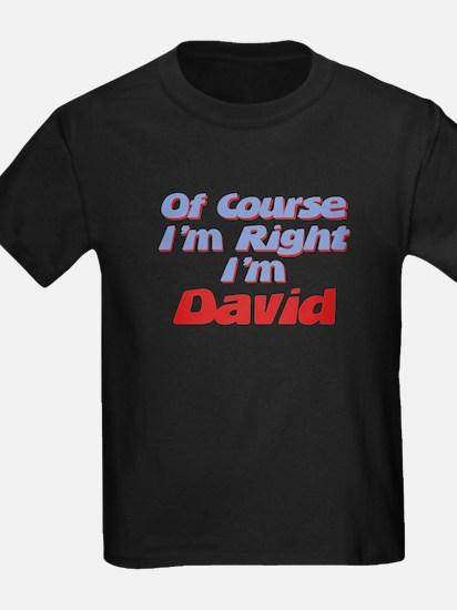 David Is Right T
