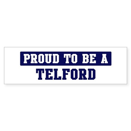 Proud to be Telford Bumper Sticker