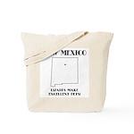 Funny New Mexico Motto Tote Bag