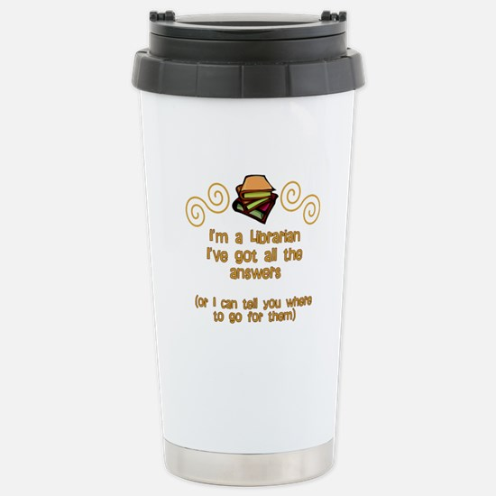 I'm a Librarian Stainless Steel Travel Mug