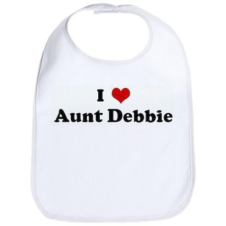 I Love Aunt Debbie Bib