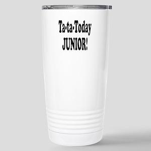 Ta-Ta-Today Junior! Stainless Steel Travel Mug
