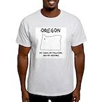 Funny Oregon Motto Ash Grey T-Shirt