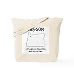 Funny Oregon Motto Tote Bag