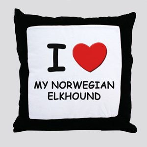 I love MY NORWEGIAN ELKHOUND Throw Pillow