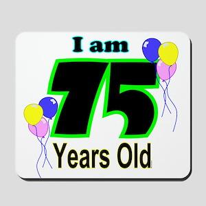 75th Birthday Mousepad