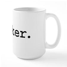 fucker. Large Mug