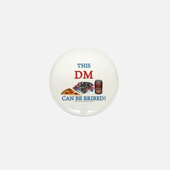 DM - Bribe Mini Button