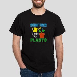 Sometimes I Wet My plants, Funny Gardening T-Shirt