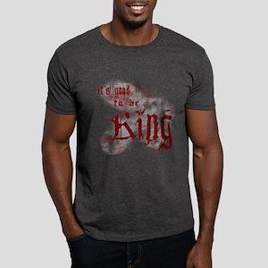 Good to be King Dark T-Shirt