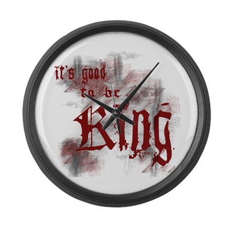 Good to be King Large Wall Clock